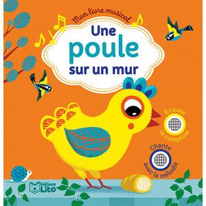 Mon livre musical – Une poule sur un mur aux éditions Lito 677296