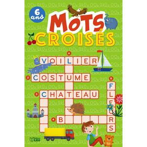 Super bloc jeux – Mots croisés dès 6 ans aux éditions Lito 677375