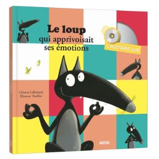 Le loup qui apprivoisait ses émotions aux éditions Auzou 677769