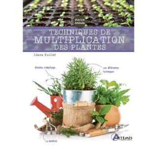 Techniques de multiplication des plantes aux éditions Artemis 677786