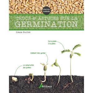 Trucs et astuces sur la germination aux éditions Artemis 677788