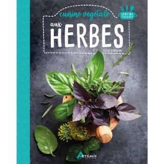 Cuisine végétale aux herbes aux éditions Artemis 677793