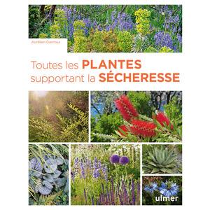 Toutes les plantes supportant la sécheresse aux éditions Ulmer 678058