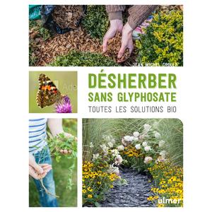 Désherber sans glyphosate aux éditions Ulmer 678061