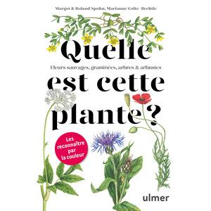 Quelle est cette plante ? aux éditions Ulmer 678062