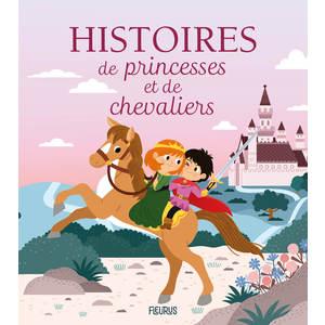 Histoires de princesses et de chevaliers des éditions Fleurus 692421