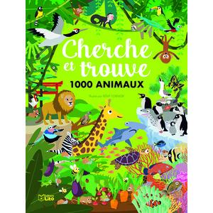 Cherche et trouve 1000 animaux des éditions Lito 695533