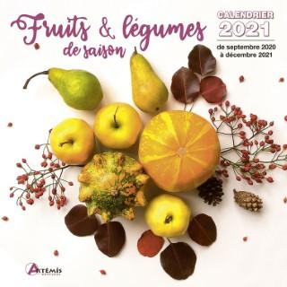 Calendrier fruits et légumes de saison 2021 éditions Artemis 696476