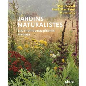 Jardins naturaliste, Les Meilleures plantes vivaces Editions Ulmer 696524