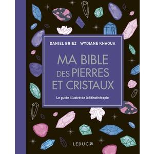 Bible des pierres et cristaux éditions Leducs 696721