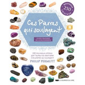 Ces pierres qui soulagent éditions Courrier livre 696723