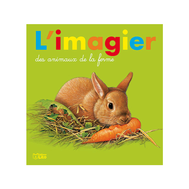 Images et Mots – L'Imagier des Animaux de la Ferme éditions Lito dès 3 ans 612291