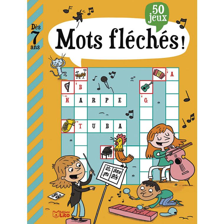 Mots Fléchés Mon Grand Livre de Jeux 7 ans éditions Lito 612304