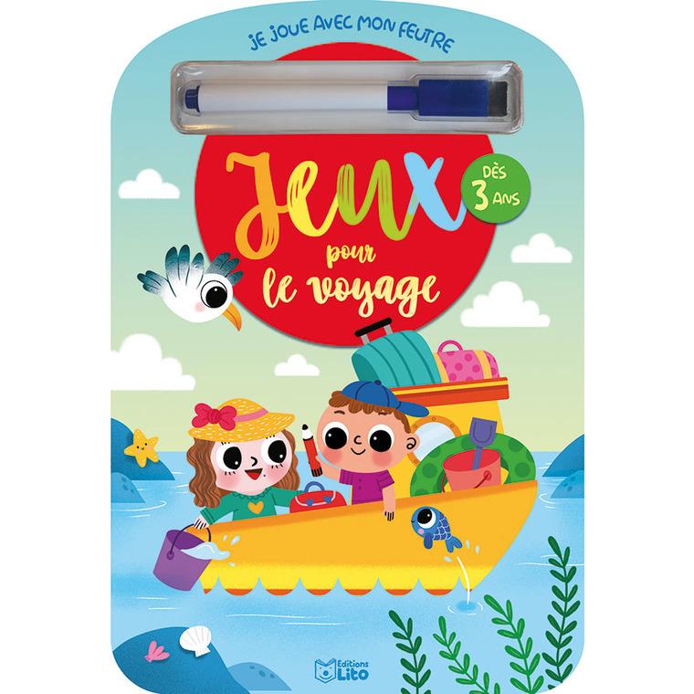 Jeux pour le Voyage Je Joue avec mon Feutre 3 ans Éditions Lito 612311