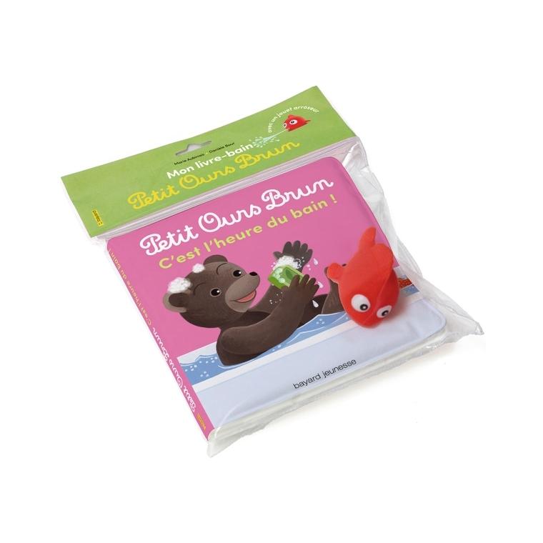 Livre bain Petit Ours Brun - C'est l'heure du Bain !1 à 3 ans Bayard Jeunesse 613971