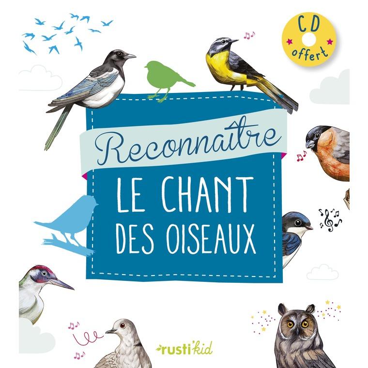 Reconnaitre le chant des oiseaux avec CD audio des éditions Rustica 624096