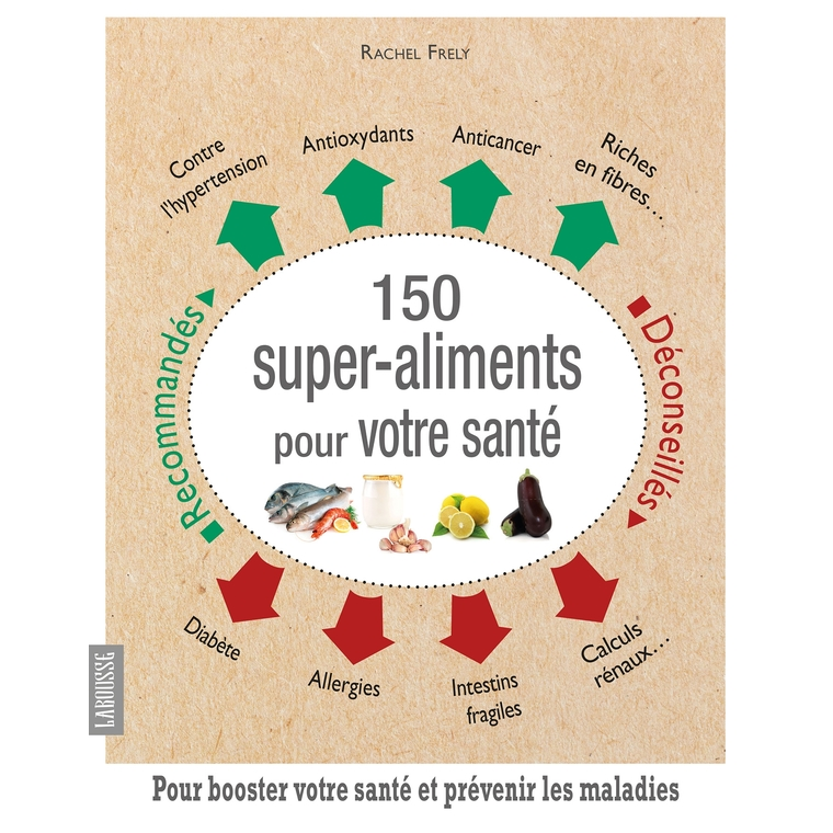 150 Super aliments pour votre santé 624103