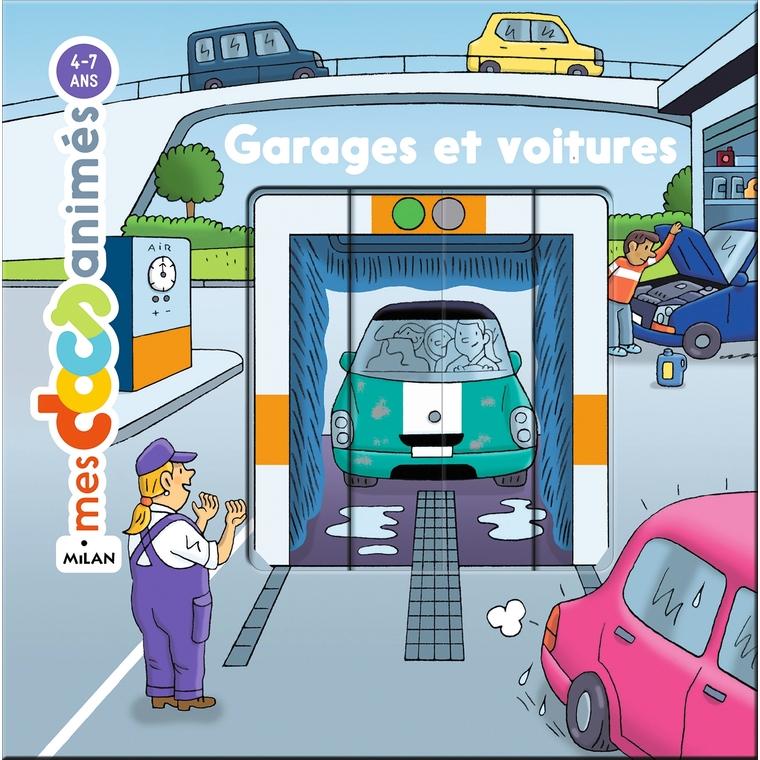 Garages et Voitures Mes Docs Animés 4 à 7 ans Éditions Milan 635779