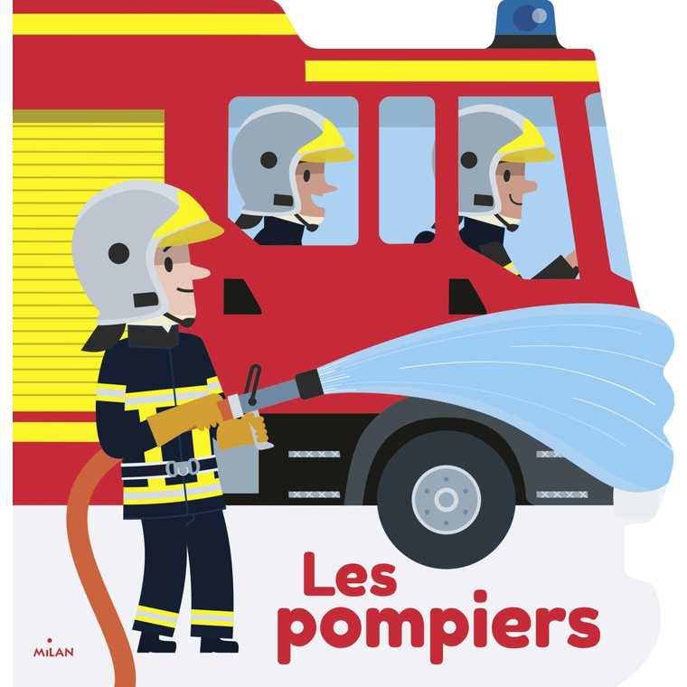 Les Pompiers Mes Docs en Forme 3 à 6 ans Éditions Milan 635781