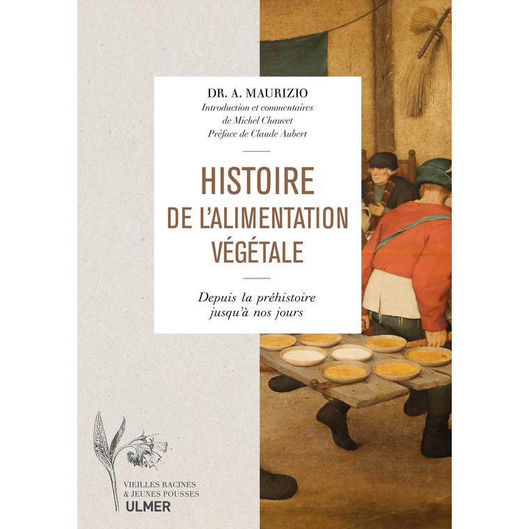 Histoire de l'Alimentation Végétale 688 pages Éditions Eugen ULMER 639513