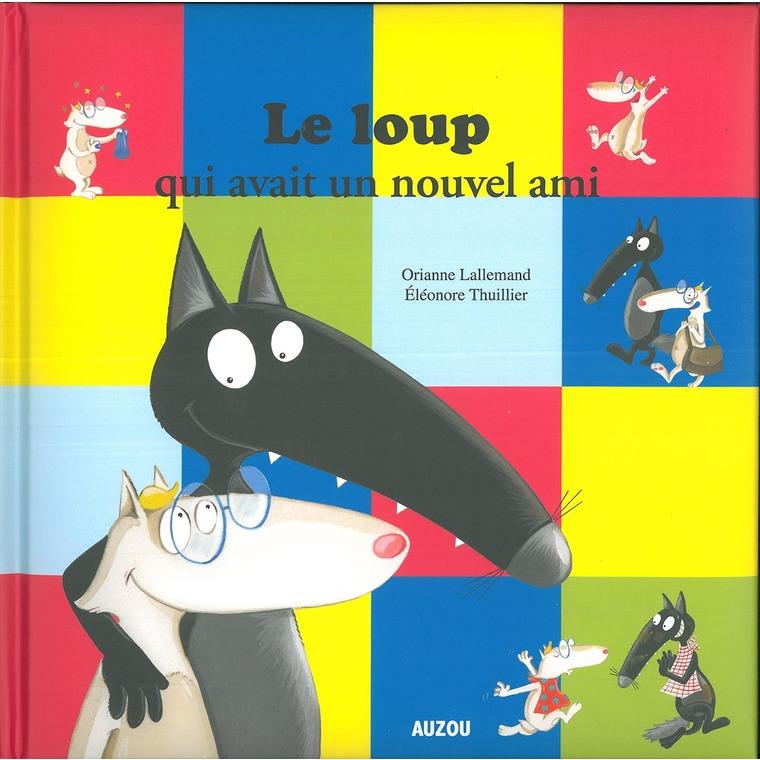 Le loup qui avait un nouvel ami aux éditions Auzou 651836