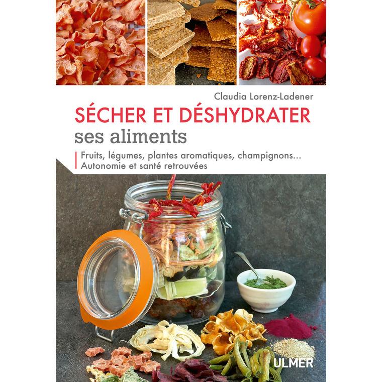 Sécher et Déshydrater ses Aliments 126 pages Éditions Eugen ULMER 660940