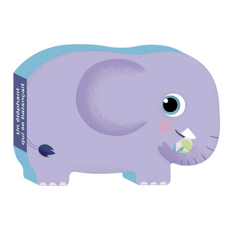 Un Éléphant qui se Balançait   Comptines en Forme  à partir d'un an Éditions Milan 664058