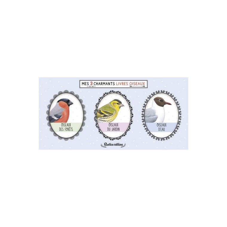 Mes Trois Charmants Livres Oiseaux Beaux-livres Rustica Dilisco 664513