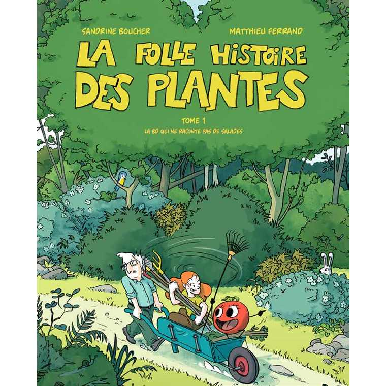 La Folle Histoire des Plantes Terre Vivante 664516
