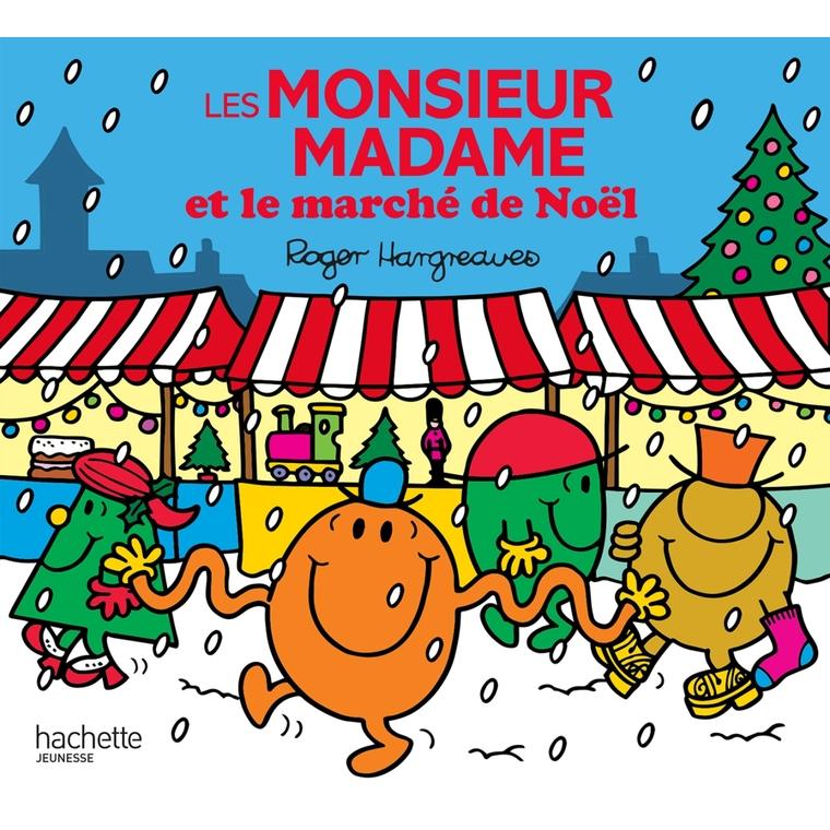 Les monsieur madame et le marché de Noël des éditions Hachette 665936