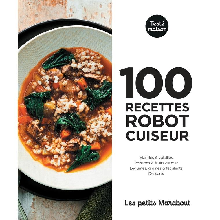 100 recettes au robot cuiseur aux éditions Hachette 672286