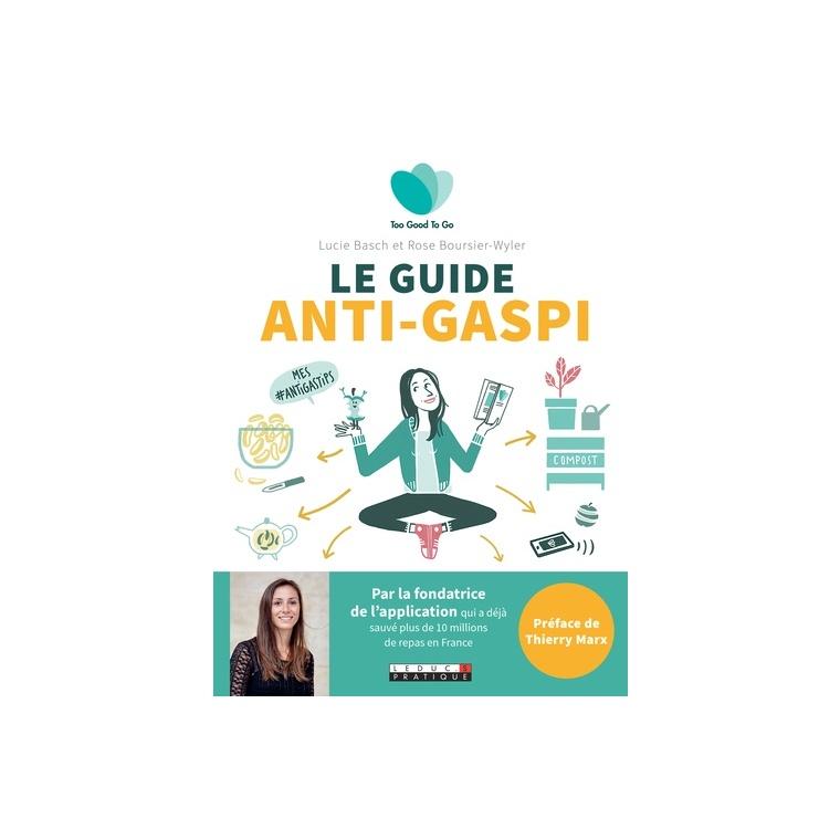 Le guide anti-gaspi aux éditions Leduc.S 672444