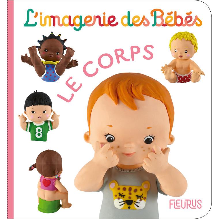 Le corps – l'imagerie des bébés aux éditions Fleurus 674930