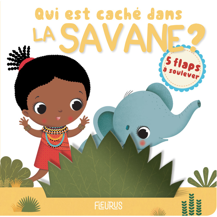 Qui est caché dans la savane ? aux éditions Fleurus 674939