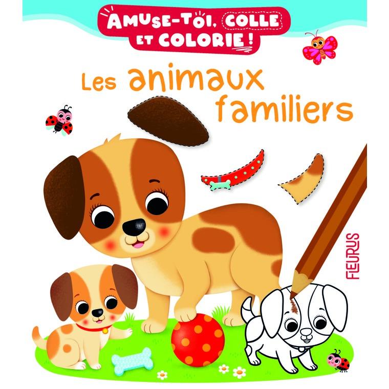 Les animaux familiers – Amuse toi, colle et colorie éditions Fleurus 674945