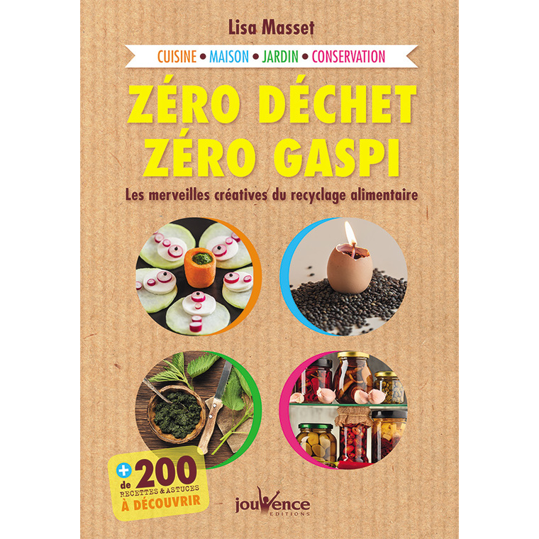Zéro déchet zéro gaspi aux éditions Jouvence 675996