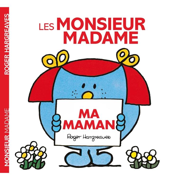 Monsieur madame ma maman aux éditions Hachette 676030