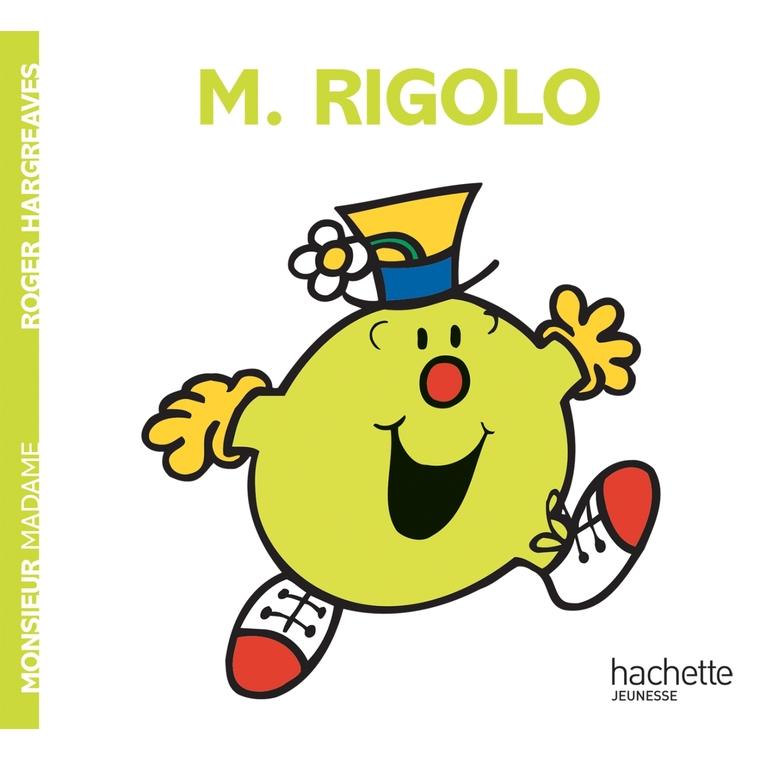 Monsieur rigolo aux éditions Hachette jeunesse 676035