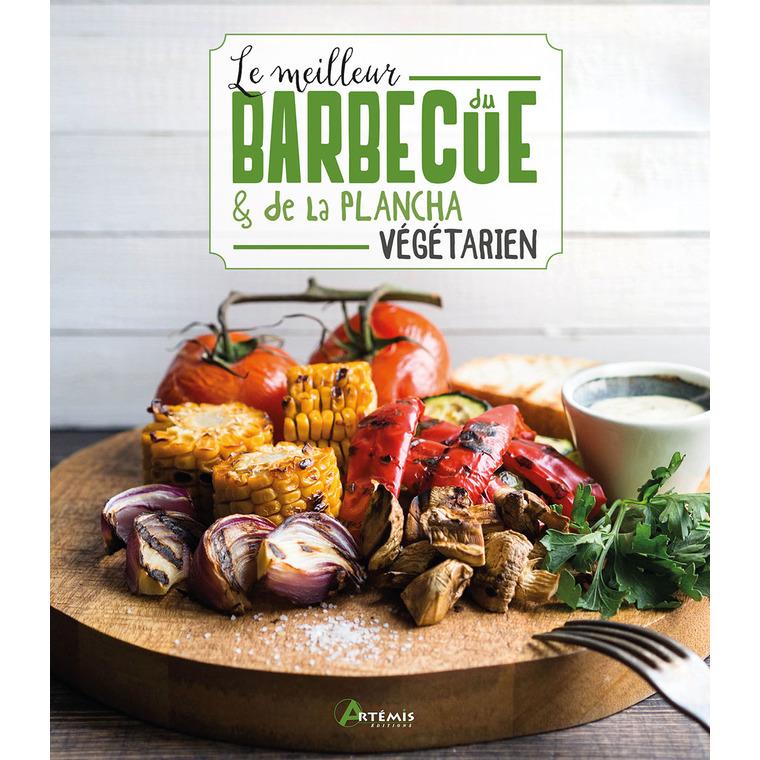 Le meilleur du barbecue et de la plancha végétarien éditions Artemis 677797