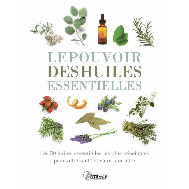Le pouvoir des huiles essentielles aux éditions Artemis 677835