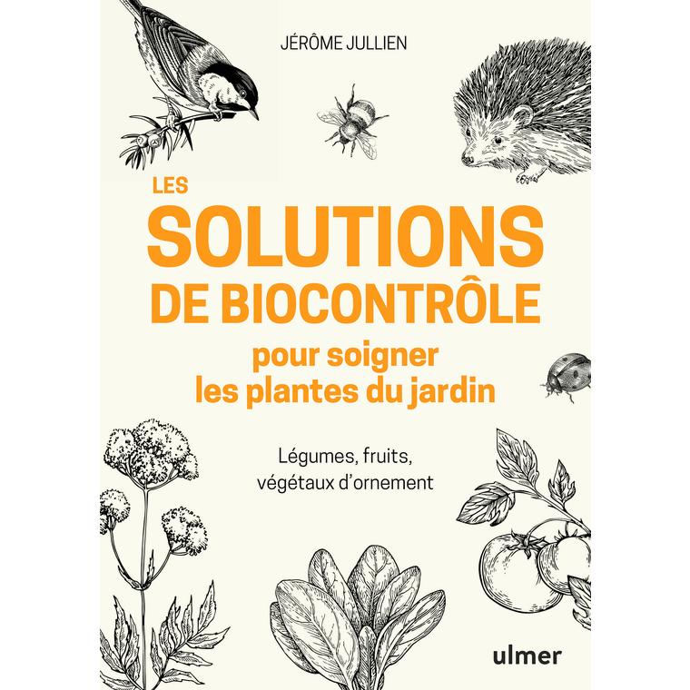 Solutions de biocontrôle au jardin aux éditions Ulmer 678050
