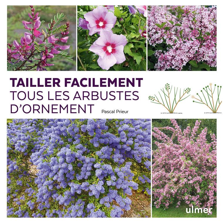 Tailler facilement tous les arbustes d'ornement aux éditions Ulmer 678052