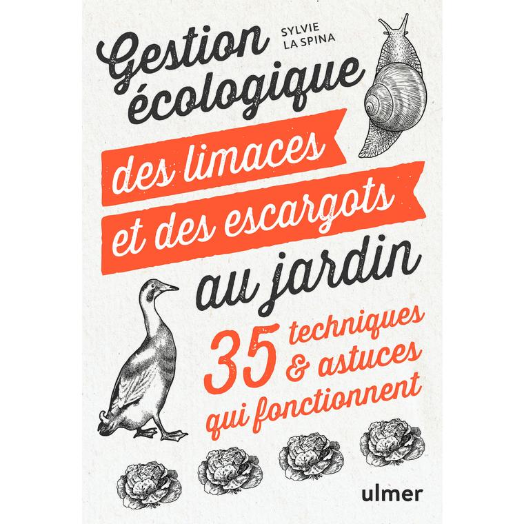 Gestion écologique des limaces et des escargots aux éditions Ulmer 678054