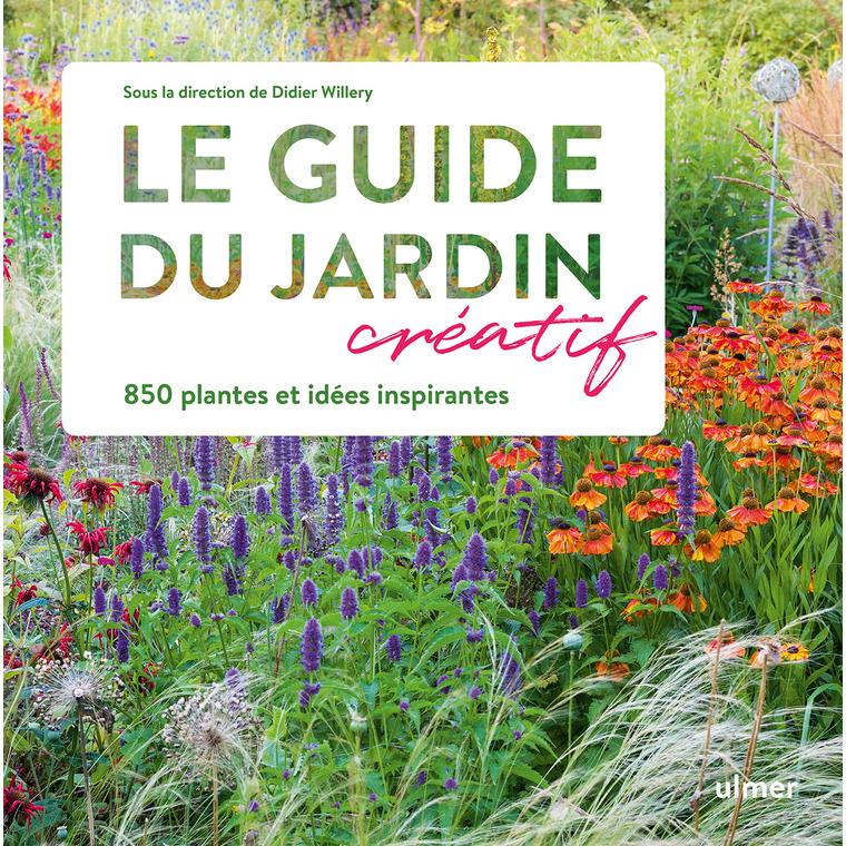 Le guide du jardin créatif aux éditions Ulmer 678060