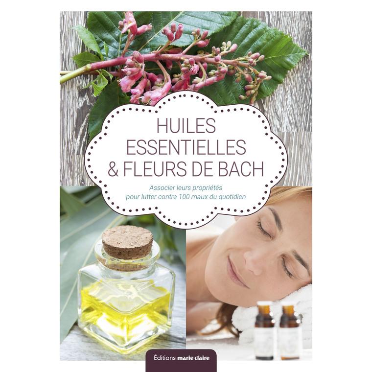 Fleurs de Bach et huiles essentielles aux éditions Marie-Claire 679177