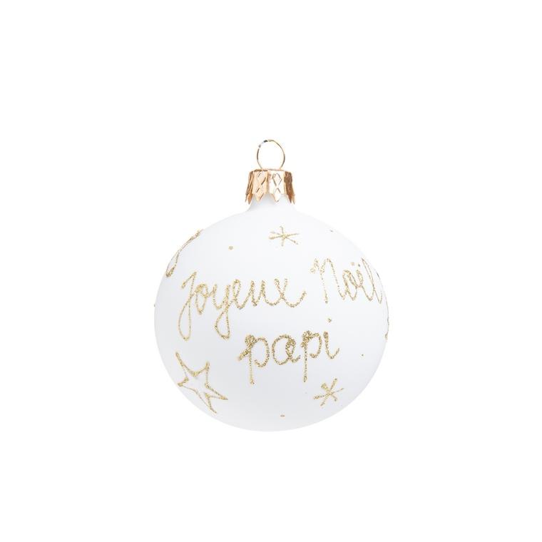 """Boule de Noël en verre blanc imprimé doré """"Joyeux Noël Papi"""" 681990"""