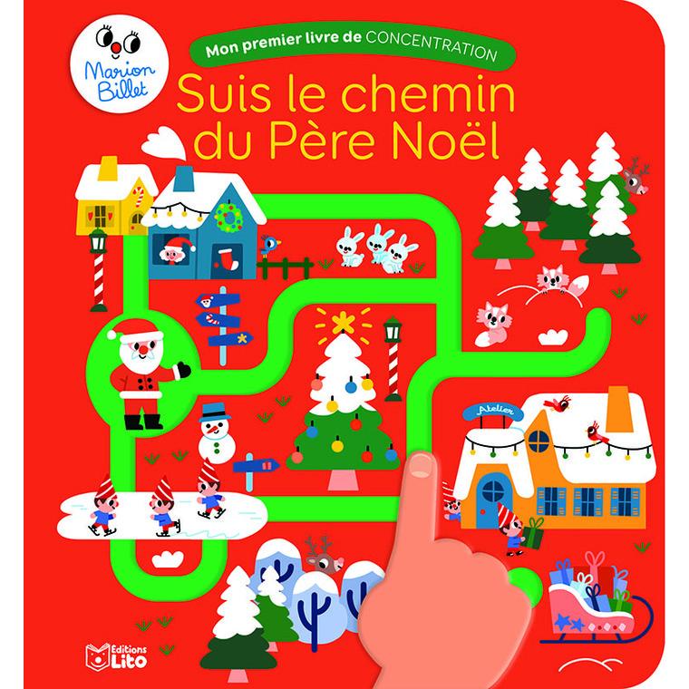 Suis avec ton doigt le chemin du père Noël éditions Lito 695526