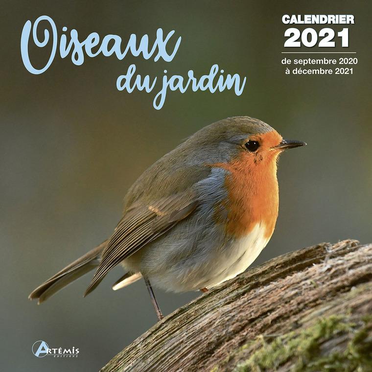 Calendrier oiseaux du jardin 2021 éditions Artemis 696473