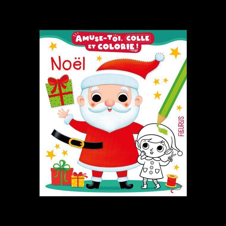 Amuse-toi, colle et colorie Noël des éditions Fleurus 696698