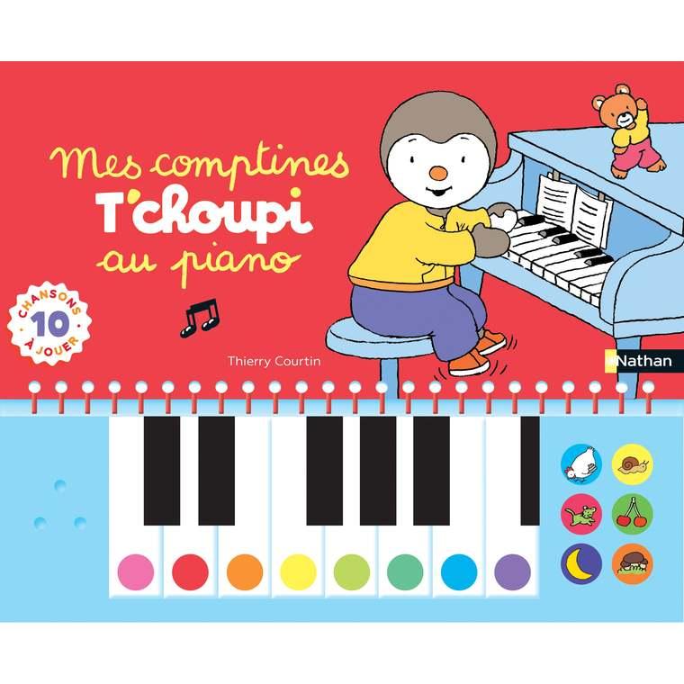 Mes comptines T'choupi au piano éditions Éveil petite enfance 696753